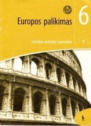 Istorija. Europos palikimas 6 klasei 1 dalis pratybų atsakymai nemokamai virselis 180x250